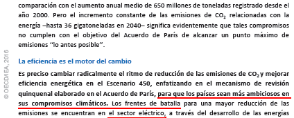 Pasaje del World Energy Outlook WEO 2016, página 3 ; Origen : International Energy Agency (IEA)